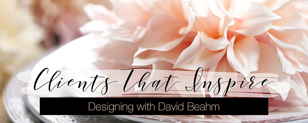 Party Rental Ltd. - Clients that Inspire: Designing with David Beahm